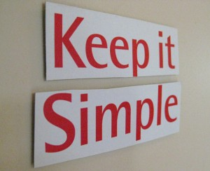 3340381990_fa9f004e5b_z Keep It Simple Sign